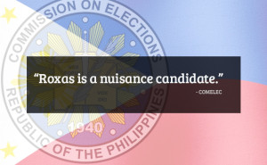 Roxas a nuisance candidate